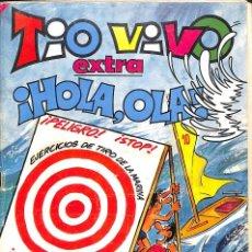 Tebeos: TIO VIVO EXTRA. ¡HOLA, OLA! 1982. 2ª EPOCA. BRUGUERA . Lote 63976499