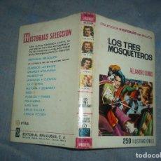 Tebeos: TOMO LOS TRES MOSQUETEROS ALEJANDRO DUMAS COLECCION HISTORIAS SELECCION AÑO 1973. Lote 64052019