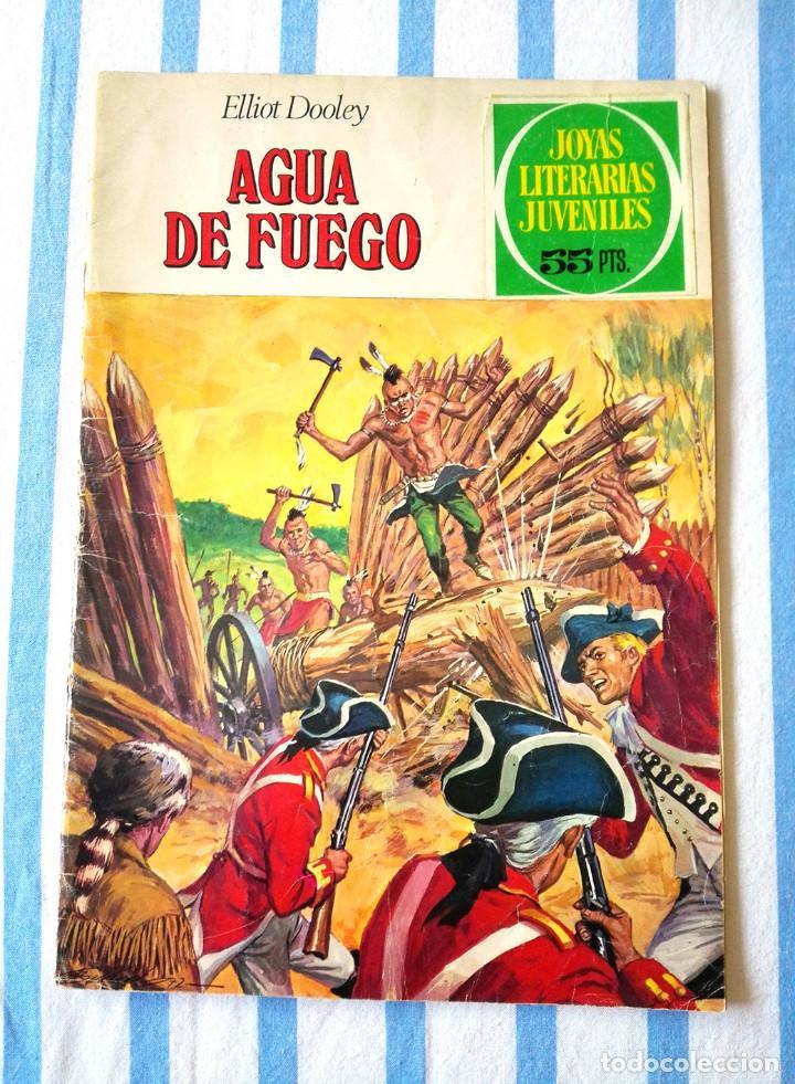 Nº 15 AGUA DE FUEGO JOYAS LITERARIAS JUVENILES BRUGUERA 1972 ELLIOT DOOLEY CÓMIC LIBRO (Tebeos y Comics - Bruguera - Joyas Literarias)