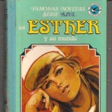 Tebeos: ESTHER Y SU MUNDO. FAMOSAS NOVELAS. SERIE AZUL. Nº 10. BRUGUERA. 1ª EDC. 1984. (Z/12). Lote 96256920