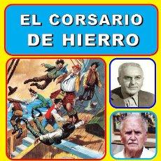 Tebeos: EL CORSARIO DE HIERRO (TOMO III). CUADERNOS DE LA HISTORIETA ESPAÑOLA 14. AUTOR: FERNANDO BERNABÓN.. Lote 67973873