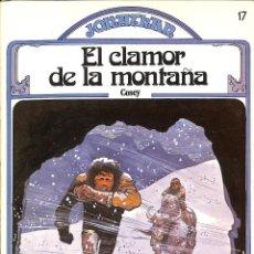 Tebeos: JONATHAN EL CLAMOR DE LA MONTAÑA Nº 17 - COSEY JET. Lote 68075185
