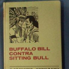Tebeos: BUFFALO BILL CONTRA SITTING BULL MARCEL D'ISARD 1970 2ª ED COLECCIÓN HISTORIAS SELECCIÓN AVENTURAS. Lote 68094661
