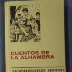 Tebeos: CUENTOS DE LA ALHAMBRA WASHINGTON IRVING 1971 4ª EDICIÓN COLECCIÓN HISTORIAS SELECCIÓN LEYENDAS. Lote 68134645