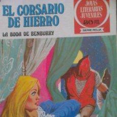 Tebeos: JOYAS LITERARIAS JUVENILES SERIE ROJA EL CORSARIO DE HIERRO 41. Lote 68378709