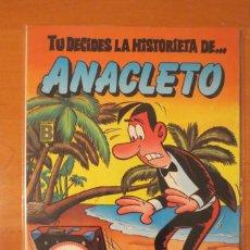 Tebeos: TU DECIDES LA HISTORIETA DE ANACLETO. Lote 68764689