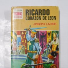 Tebeos: HISTORIAS SELECCION - RICARDO CORAZON DE LEON. JOSEPH LACIER. - TDK135. Lote 39999975