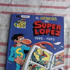 Tebeos: COLECCION OLE 13 SUPER LOPEZ; EL GENESIS DE SUPER LOPEZ 1973-1975: PRIMERA EDICION; PORTADA RELIEVE. Lote 70413373