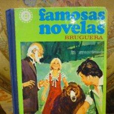 Tebeos: FAMOSAS NOVELAS, TOMO XI. BRUGUERA, 2ª EDICIÓN 1.981.. Lote 70440345