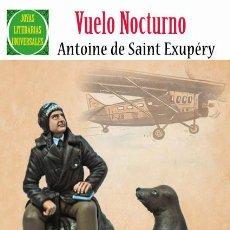 Tebeos: EXUPERY, VUELO NOCTURNO. Lote 72292019