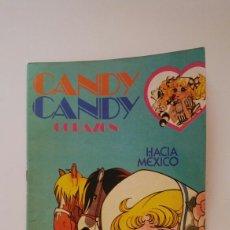 Tebeos: CANDY CANDY CORAZÓN N° 7 HACIA MEXICO. Lote 72759946