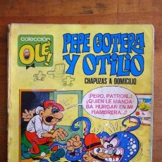 Tebeos: PEPE GOTERA Y OTILIO : CHAPUZAS A DOMICILIO. (COLECCIÓN OLÉ ; 1). Lote 73893739