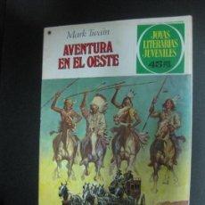 Tebeos: AVENTURA EN EL OESTE. MARK TWAIN. JOYAS LITERARIAS JUVENILES Nº 58. BRUGUERA 1979. Lote 73997135