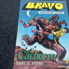 Tebeos: COLECCION BRAVO - EL CACHORRO Nº 13 -ED.BRUGUERA. Lote 74725639