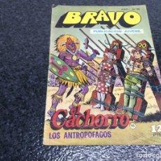 Tebeos: COLECCION BRAVO - EL CACHORRO Nº 15 -ED.BRUGUERA. Lote 74726295