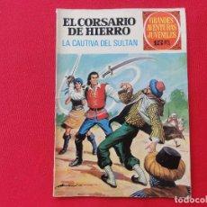 Tebeos: GRANDES AVENTURAS JUVENILES-EL CORSARIO DE HIERRO Nº 53-LA CAUTIVA DEL SULTAN- 1ª EDICION 1972. C-6. Lote 106062395