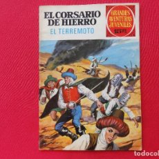 Tebeos: GRANDES AVENTURAS JUVENILES-EL CORSARIO DE HIERRO Nº 57-EL TERREMOTO- 1ª EDICION 1973. C-6. Lote 106062363