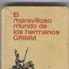 Tebeos: HISTORIAS INFANTIL BRUGUERA. EL MARAVILLOSO MUNDO DE LOS HERMANOS GRIMM. Lote 75089699