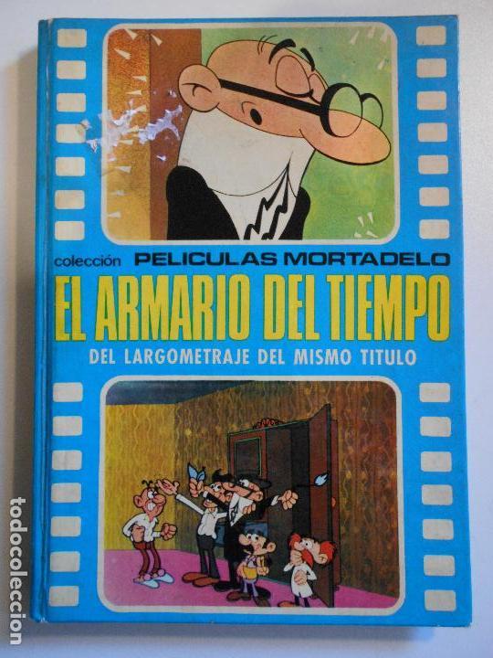 MORTADELO Y FILEMON. COLECCION PELICULAS MORTADELO. EL ARMARIO DEL TIEMPO. DEL LARGOMETRAJE DEL MISM (Tebeos y Comics - Bruguera - Mortadelo)