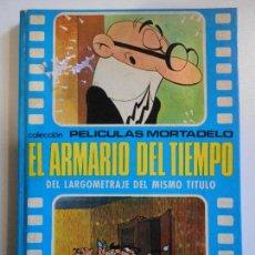 Tebeos: MORTADELO Y FILEMON. COLECCION PELICULAS MORTADELO. EL ARMARIO DEL TIEMPO. DEL LARGOMETRAJE DEL MISM. Lote 75095610