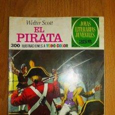 Tebeos: SCOTT, WALTER. EL PIRATA. [JOYAS LITERARIAS JUVENILES ; 6]. Lote 75725719