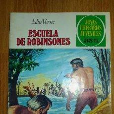 Tebeos: VERNE, JULIO. ESCUELA DE ROBINSONES. [JOYAS LITERARIAS JUVENILES ; 108]. Lote 75739603