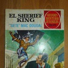 Tebeos: EL SHERIFF KING : 'SIETE' MAC DOUGAL. [GRANDES AVENTURAS JUVENILES ; 22]. Lote 75906227