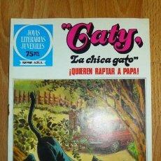 Tebeos: CATY, LA CHICA GATO : ¡QUIEREN RAPTAR A PAPÁ! [JOYAS LITERARIAS JUVENILES ; 89. SERIE AZUL]. Lote 75909455