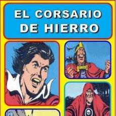 Tebeos: CUADERNOS DE LA HISTORIETA ESPAÑOLA EL CORSARIO DE HIERRO LOTE 3 TOMOS AMBRÓS. Lote 75948783
