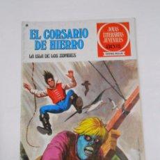 Tebeos: EL CORSARIO DE HIERRO Nº 35. LA ISLA DE LOS ZOMBIES. JOYAS LITERARIAS JUVENILES. TDKC21. Lote 79158553