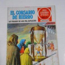Tebeos: EL CORSARIO DE HIERRO Nº 9. LA PAGODA DE LOS MIL SUPLICIOS. JOYAS LITERARIAS JUVENILES. TDKC21. Lote 79158777
