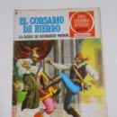 Tebeos: EL CORSARIO DE HIERRO Nº 25. EL BAILE DE BENBURRY MANOR. JOYAS LITERARIAS JUVENILES. TDKC21. Lote 79159037