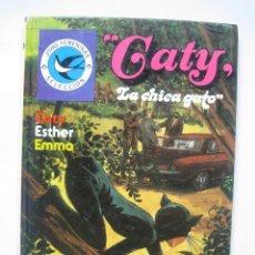 Tebeos: CATY LA CHICA GATO. CATY, ESTHER, EMMA. JOYAS FEMENINAS SELECCIÓN Nº 10 ED. BRUGUERA . Lote 80209417