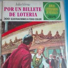 Tebeos: JOYAS LITERARIAS N. 78 POR UN BILLETE DE LOTERÍA. Lote 80791890