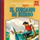 Tebeos: EL CORSARIO DE HIERRO VOL. IV - FAMOSAS NOVELAS SERIE ROJA - JOYAS LIT. JUVENILES - BRUGUERA 1979 1ª. Lote 85105904