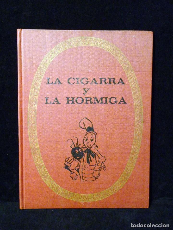 LA CIGARRA Y LA HORMIGA. INFANCIA-COLOR. BRUGUERA 1970. TELA. ILUSTRACIONES COLOR (Tebeos y Comics - Bruguera - Otros)