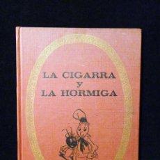 Tebeos: LA CIGARRA Y LA HORMIGA. INFANCIA-COLOR. BRUGUERA 1970. TELA. ILUSTRACIONES COLOR. Lote 85342048