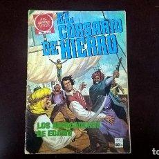 Tebeos: EL CORSARIO DE HIERRO-LOS MERCADERES DE EBANO. Lote 85470152