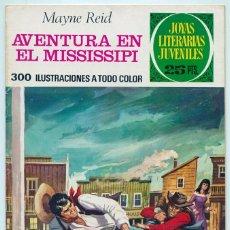 Tebeos: JOYAS LITERARIAS JUVENILES - Nº 159 - AVENTURA EN EL MISSISSIPI - ED. BRUGUERA - 1ª EDICIÓN - 1976. Lote 87872488