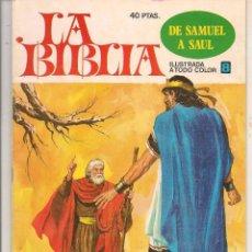 Giornalini: LA BIBLIA. Nº 8. DE SAMUEL A SAÚL. BRUGUERA 1978. (ST/A10). Lote 88568848