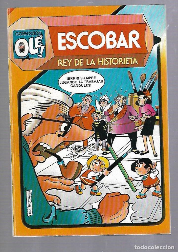 COLECCION OLE!. ESCOBAR. REY DE LA HISTORIETA. 291. EDITORIAL BRUGUERA. 1984 (Tebeos y Comics - Bruguera - Ole)