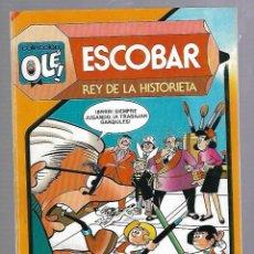 Tebeos: COLECCION OLE!. ESCOBAR. REY DE LA HISTORIETA. 291. EDITORIAL BRUGUERA. 1984. Lote 88957832