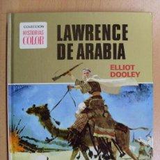 Tebeos: LAWRENCE DE ARABIA / ELLIOT DOOLEY / 2ª EDICIÓN 1975 / CON FUNDA DE CARTON. Lote 89370956