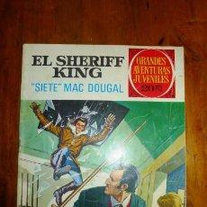 Tebeos: EL SHERIFF KING : 'SIETE' MAC DOUGAL. [GRANDES AVENTURAS JUVENILES ; 22]. Lote 89809660
