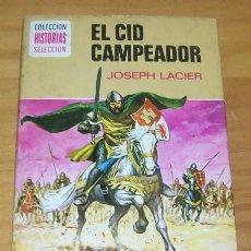 BDs: HISTORIAS SELECCION SERIE HISTORIA Y BIOGRAFIA 25 EL CID CAMPEADOR, JOSEPH LACIER, FRANCISCO DIAZ. B. Lote 90074716