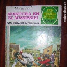 Tebeos: (F1) JOYAS LITERARIAS AVENTURA EN EL MISSISSIPI Nº 159 AÑO 1976 1ª EDICIÓN. Lote 90257436