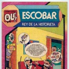 Tebeos: COLECCIÓN OLÉ! - ESCOBAR, REY DE LA HISTORIETA - ED. BRUGUERA - Nº 297 - 1ª EDICIÓN - 1985. Lote 279507703