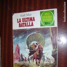Tebeos: (F1) JOYAS LITERARIAS Nº 178 AÑO 1977 (LA ÚLTIMA BATALLA) 1ª EDICIÓN. Lote 90445594