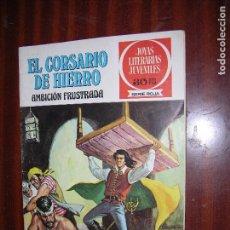 Tebeos: (F1) JOYAS LITERARIAS Nº 12 AÑO 1978 (EL CORSARIO DE HIERRO) SERIE ROJA 1ª EDICIÓN. Lote 90446519