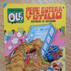 Tebeos: COLECCIÓN OLÉ Nº 31 PEPE GOTERA Y OTILIO DESTROZOS DE ARTESANÍA IBÁÑEZ BRUGUERA 1986 7ª EDICIÓN.. Lote 90458014